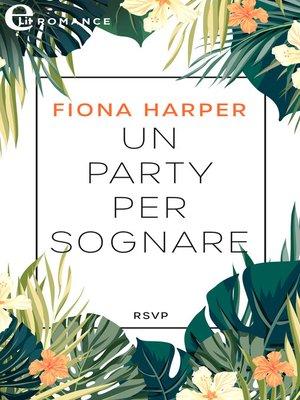 cover image of Un party per sognare