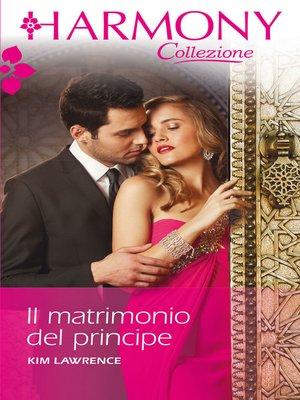 cover image of Il matrimonio del principe