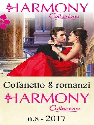 cover image of Cofanetto 8 romanzi Harmony Collezione--8