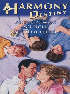 cover image of Sei figli sotto il letto