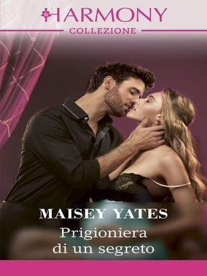 cover image of Prigioniera di un segreto