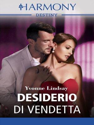 cover image of Desiderio di vendetta