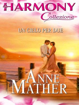 cover image of Un cielo per due