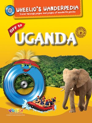 cover image of Wheelio's Wanderpedia: Uganda