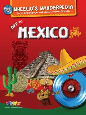 cover image of Wheelio's Wanderpedia: Mexico