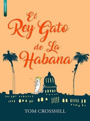 cover image of El Rey Gato de la Habana