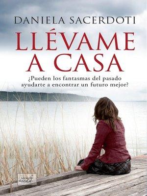 cover image of Llévame a casa