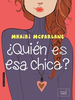 cover image of ¿Quién es esa chica?