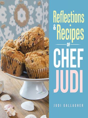 cover image of Reflections & Recipes of Chef Judi