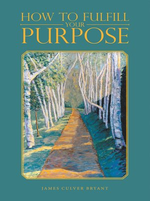 cover image of How to Fulfill Your Purpose