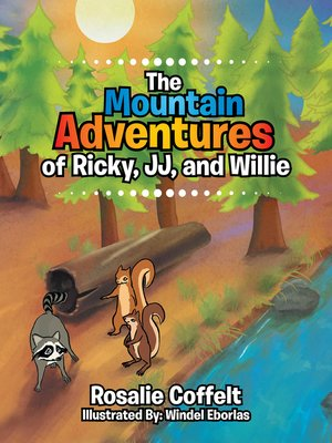 cover image of The Mountain Adventures of Ricky, Jj, and Willie