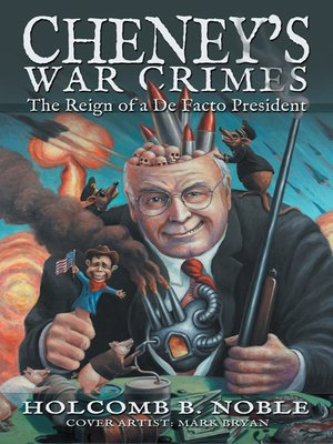 cover image of Cheney'S War Crimes
