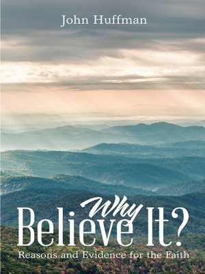 cover image of Why Believe It?