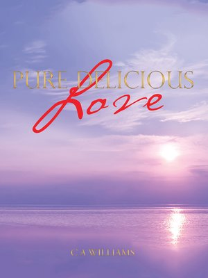 cover image of Pure Delicious Love