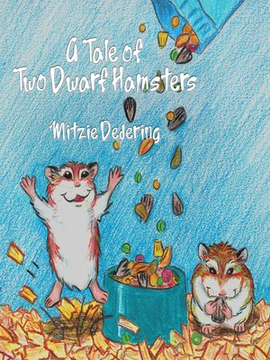 cover image of A Tale of Two Dwarf Hamsters