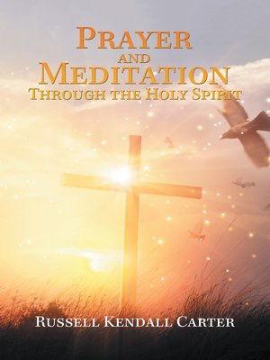 cover image of Prayer and Meditation Through the Holy Spirit