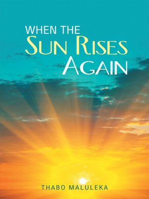 cover image of When the Sun Rises Again