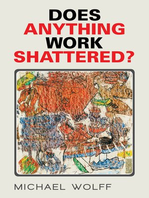 cover image of Does Anything Work Shattered?