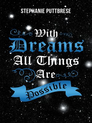 cover image of With Dreams All Things Are Possible