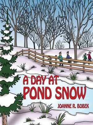 cover image of A Day at Pond Snow