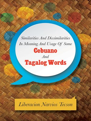 cover image of Similarities and Dissimilarities in Meaning and Usage of Some Cebuano and Tagalog Words