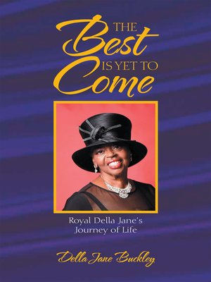 cover image of The Best Is yet to Come