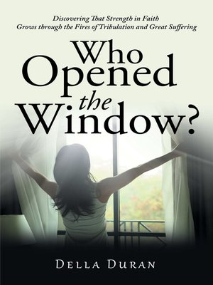 cover image of Who Opened the Window?