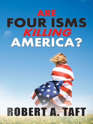 cover image of Are Four Isms Killing America?