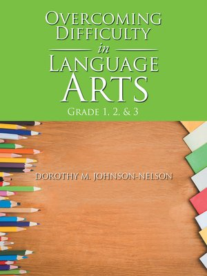 cover image of Overcoming Difficulty in Language Arts