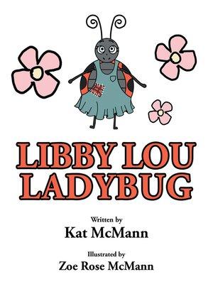 cover image of Libby Lou Ladybug