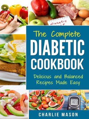cover image of Diabetic Cookbook Healthy Meal Plans For Type 1 & Type 2 Diabetes Cookbook Easy Healthy Recipes Diet With Fast Weight Loss