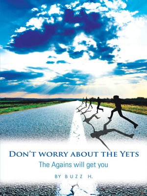 cover image of Don't Worry About the Yets