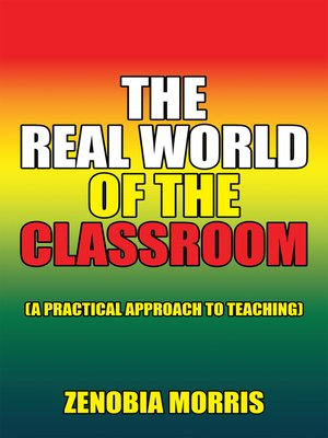 cover image of The Real World of the Classroom