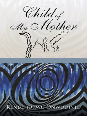 cover image of Child of My Mother