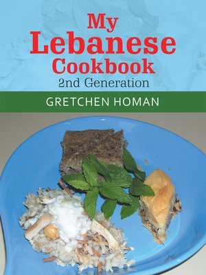 cover image of My Lebanese Cookbook, 2Nd Generation