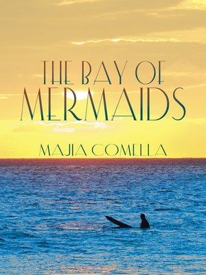 cover image of The Bay of Mermaids