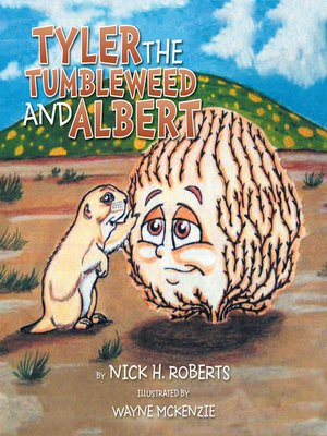 cover image of Tyler the Tumbleweed and Albert