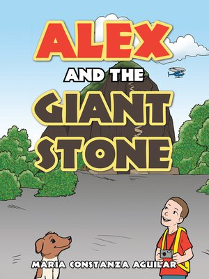cover image of Alex and the Giant Stone