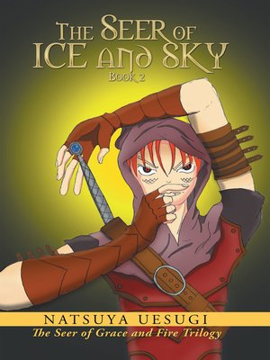 cover image of The Seer of Ice and Sky