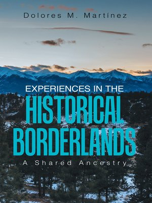 cover image of Experiences in the Historical Borderlands