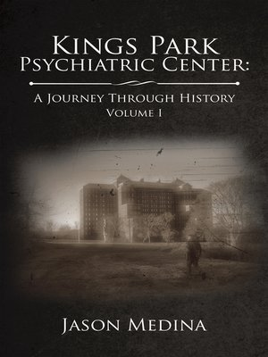 cover image of Kings Park Psychiatric Center