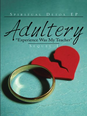 "cover image of Adultery ""Experience Was My Teacher"""