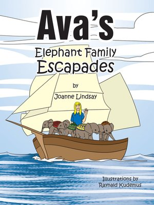 cover image of Ava's Elephant Family Escapades