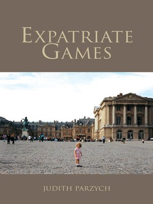 cover image of Expatriate Games