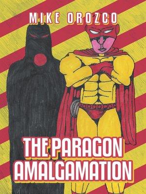 cover image of The Paragon Amalgamation