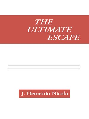 cover image of The Ultimate Escape