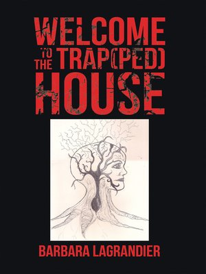 cover image of Welcome to the Trap(Ped) House