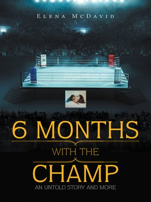 cover image of 6 Months with the Champ