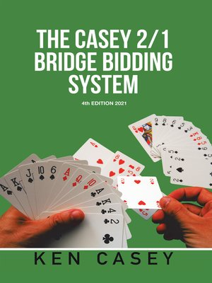 cover image of The Casey 2/1 Bridge     Bidding System