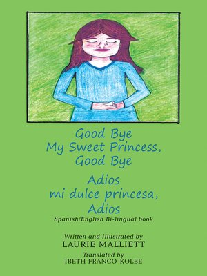 cover image of Good Bye My Sweet Princess, Good Bye